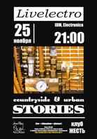 Livelectro: Countryside & Urban Stories